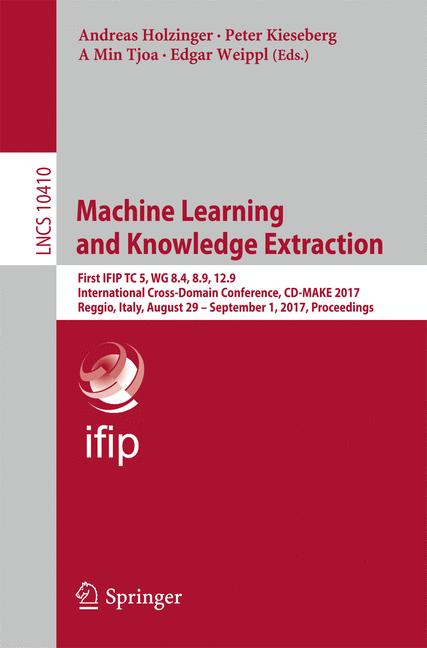 Cover of 'Machine Learning and Knowledge Extraction'
