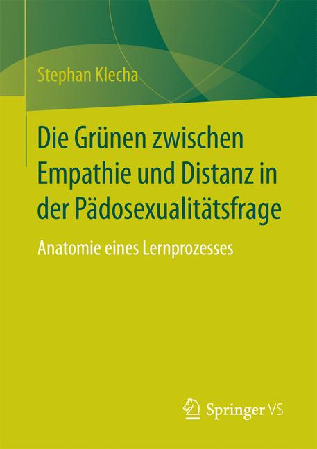 Cover of 'Die Grünen zwischen Empathie und Distanz in der Pädosexualitätsfrage'