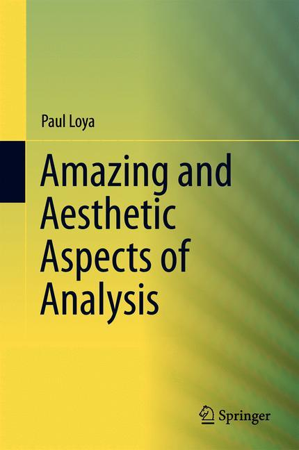 Cover of 'Amazing and Aesthetic Aspects of Analysis'