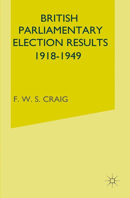 Cover of 'British Parliamentary Election Results 1918–1949'