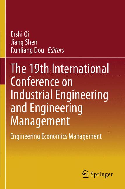 Cover of 'The 19th International Conference on Industrial Engineering and Engineering Management'