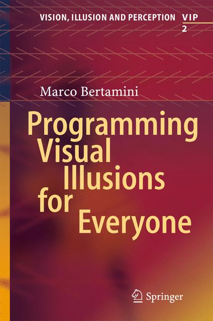 Cover of 'Programming Visual Illusions for Everyone '
