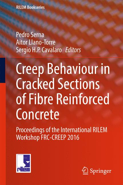 Cover of 'Creep Behaviour in Cracked Sections of Fibre Reinforced Concrete'