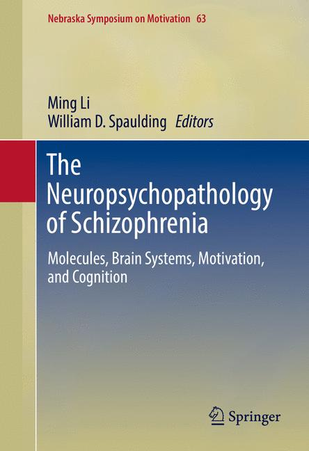 Cover of 'The Neuropsychopathology of Schizophrenia'