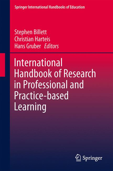 Cover of 'International Handbook of Research in Professional and Practice-based Learning'