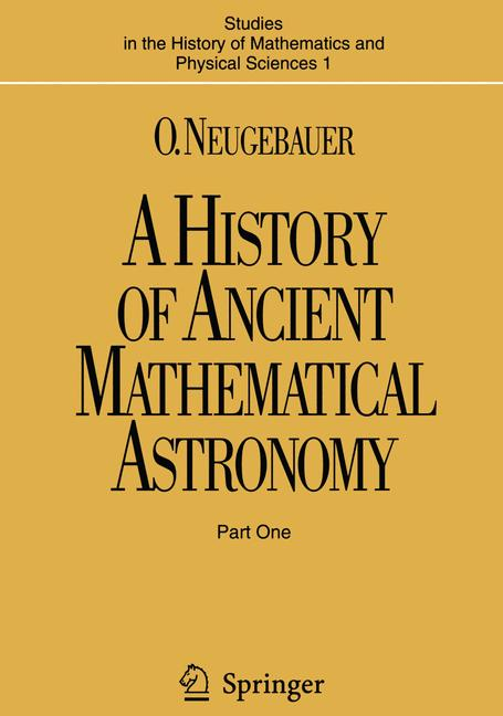 Cover of 'A History of Ancient Mathematical Astronomy'