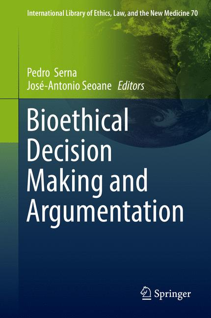 Cover of 'Bioethical Decision Making and Argumentation'