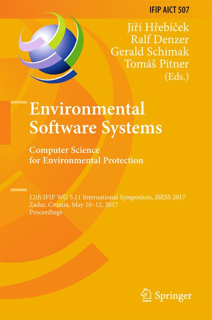Cover of 'Environmental Software Systems. Computer Science for Environmental Protection'