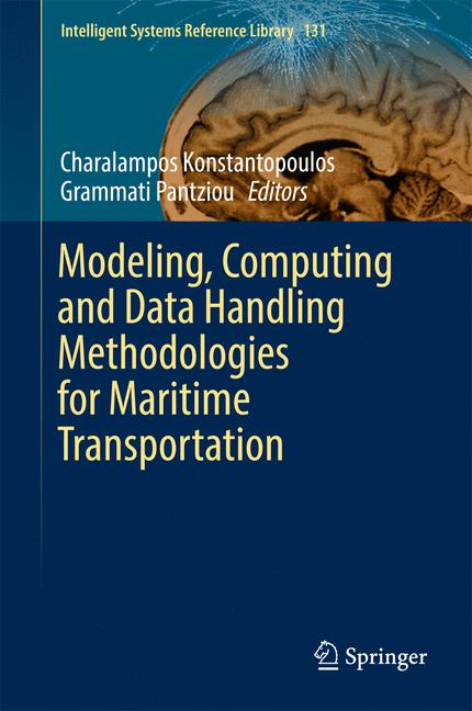 Cover of 'Modeling, Computing and Data Handling Methodologies for Maritime Transportation'