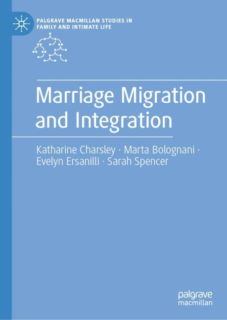Cover of 'Marriage Migration and Integration'