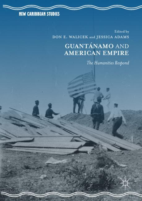 Cover of 'Guantánamo and American Empire'