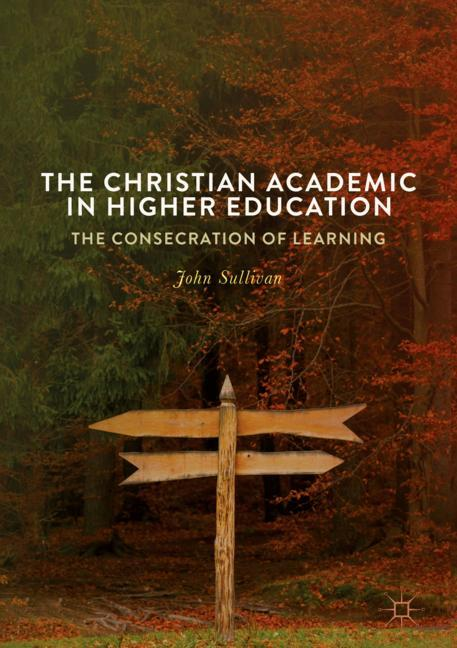 Cover of 'The Christian Academic in Higher Education'