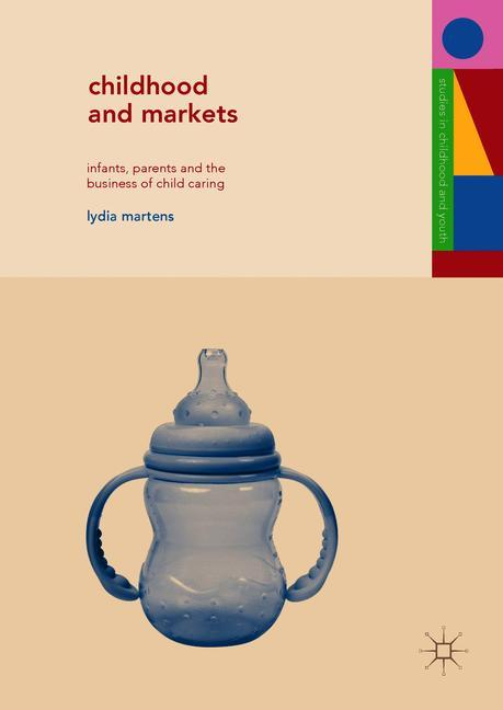 Cover of 'Childhood and Markets'