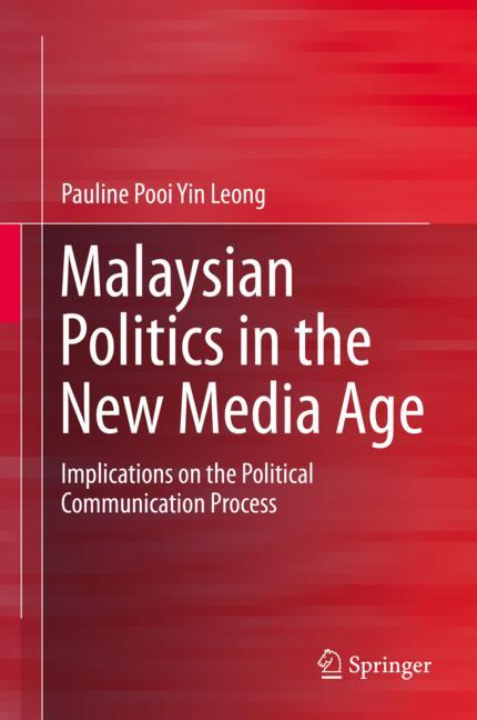 Cover of 'Malaysian Politics in the New Media Age'