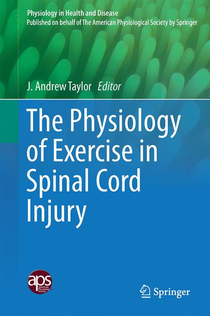Cover of 'The Physiology of Exercise in Spinal Cord Injury'