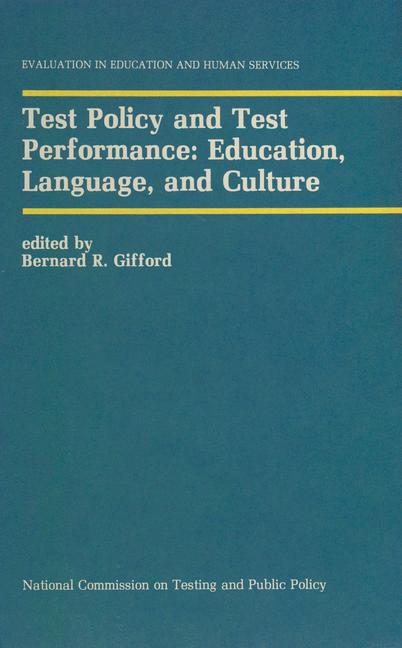 Cover of 'Test Policy and Test Performance: Education, Language, and Culture'