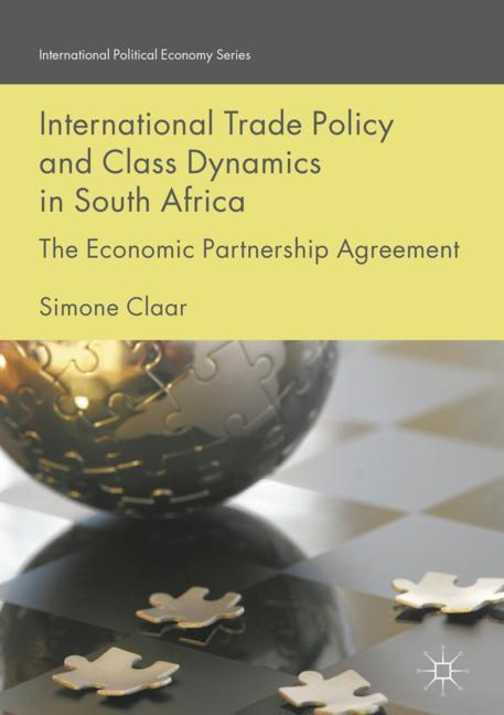 Cover of 'International Trade Policy and Class Dynamics in South Africa'