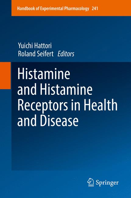 Cover of 'Histamine and Histamine Receptors in Health and Disease'