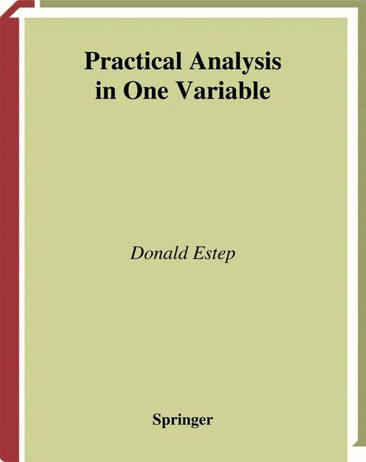 Cover of 'Practical Analysis in One Variable'
