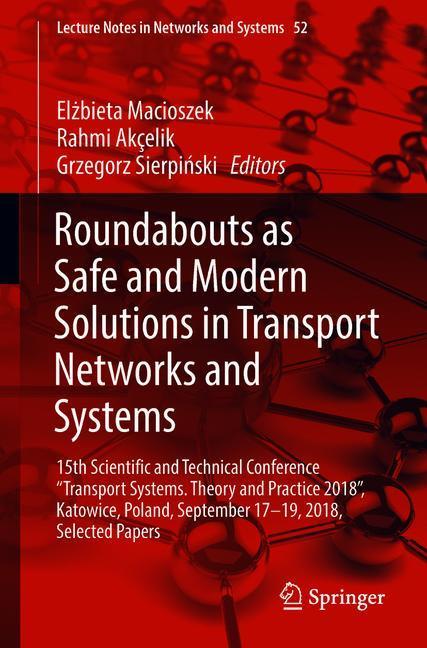 Cover of 'Roundabouts as Safe and Modern Solutions in Transport Networks and Systems'