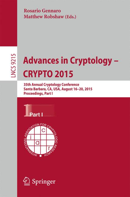 Cover of 'Advances in Cryptology -- CRYPTO 2015'