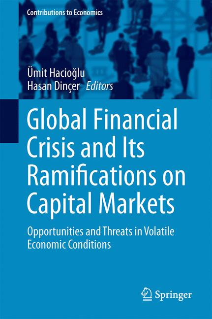 Cover of 'Global Financial Crisis and Its Ramifications on Capital Markets'