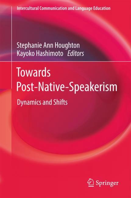 Cover of 'Towards Post-Native-Speakerism'