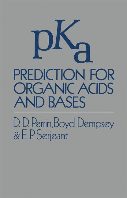 Cover of 'pK a Prediction for Organic Acids and Bases'