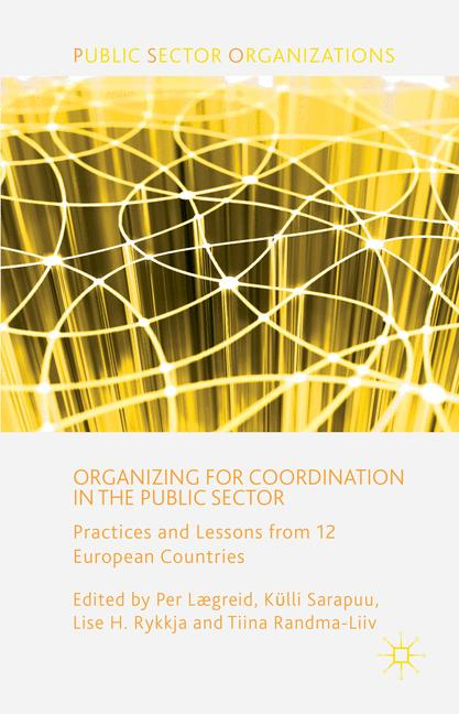Cover of 'Organizing for Coordination in the Public Sector'