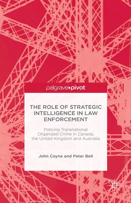 Cover of 'The Role of Strategic Intelligence in Law Enforcement'
