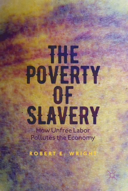 Cover of 'The Poverty of Slavery'