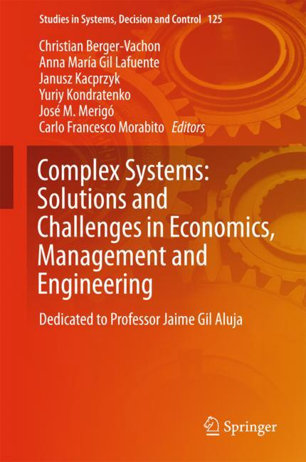 Cover of 'Complex Systems: Solutions and Challenges in Economics, Management and Engineering'