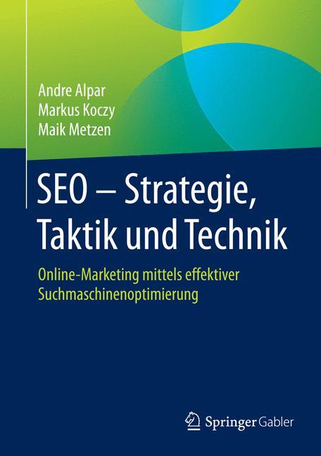 Cover of 'SEO - Strategie, Taktik und Technik'