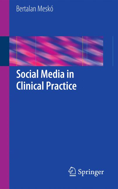 Cover of 'Social Media in Clinical Practice'