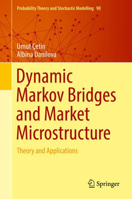 Cover of 'Dynamic Markov Bridges and Market Microstructure'