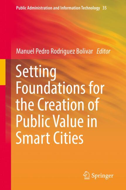 Cover of 'Setting Foundations for the Creation of Public Value in Smart Cities'