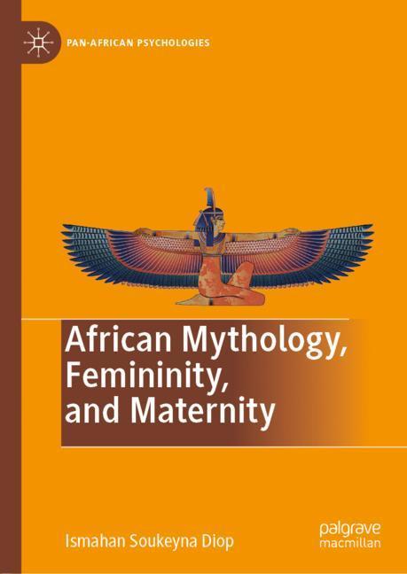 Cover of 'African Mythology, Femininity, and Maternity'