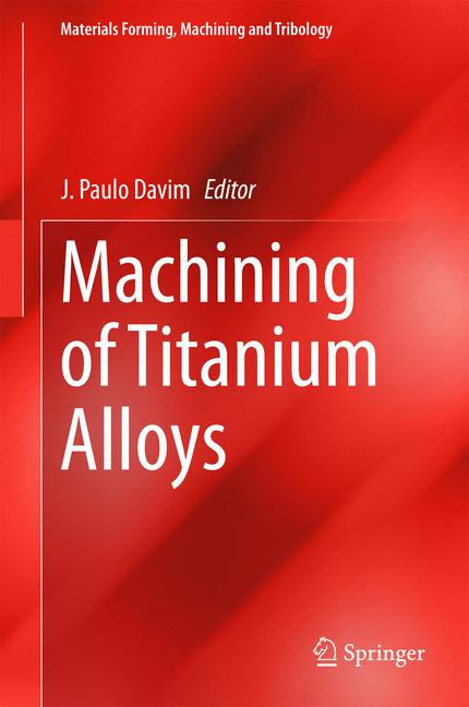 Cover of 'Machining of Titanium Alloys'