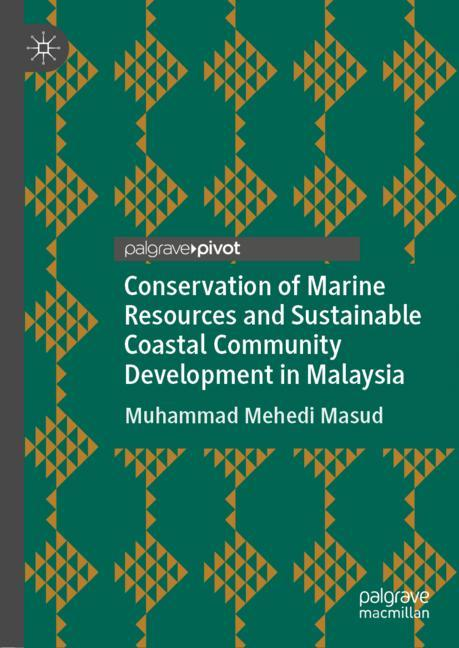 Cover of 'Conservation of Marine Resources and Sustainable Coastal Community Development in Malaysia'