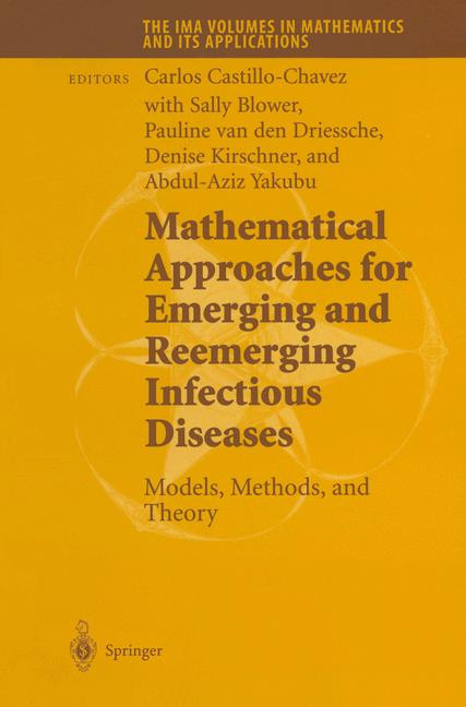 Cover of 'Mathematical Approaches for Emerging and Reemerging Infectious Diseases: Models, Methods, and Theory'