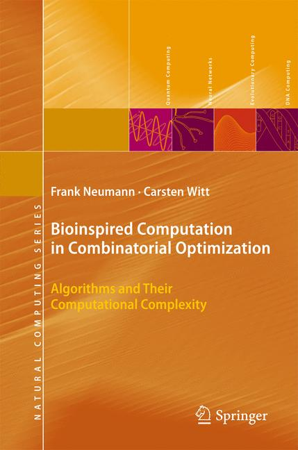 Cover of 'Bioinspired Computation in Combinatorial Optimization'