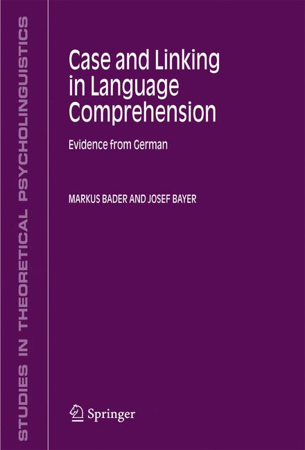 Cover of 'CASE AND LINKING IN LANGUAGE COMPREHENSION'