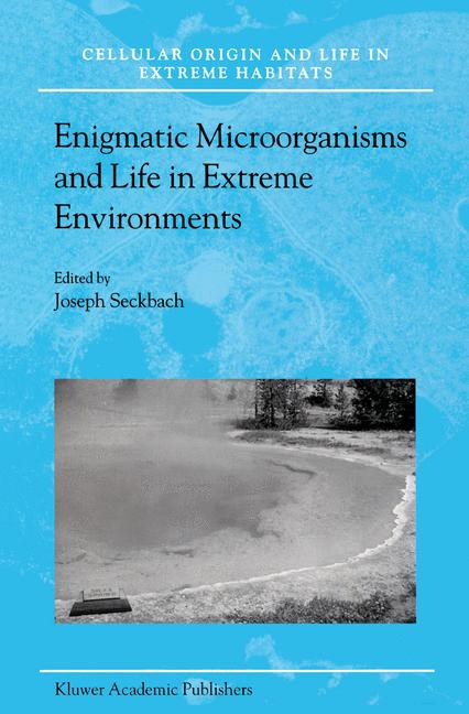 Cover of 'Enigmatic Microorganisms and Life in Extreme Environments'
