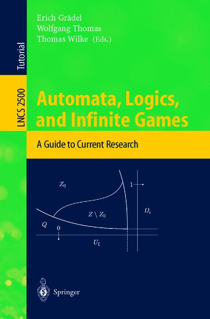 Cover of 'Automata Logics, and Infinite Games'
