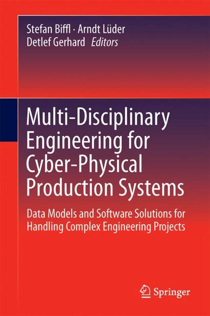 Cover of 'Multi-Disciplinary Engineering for Cyber-Physical Production Systems'