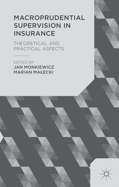 Cover of 'Macroprudential Supervision in Insurance'