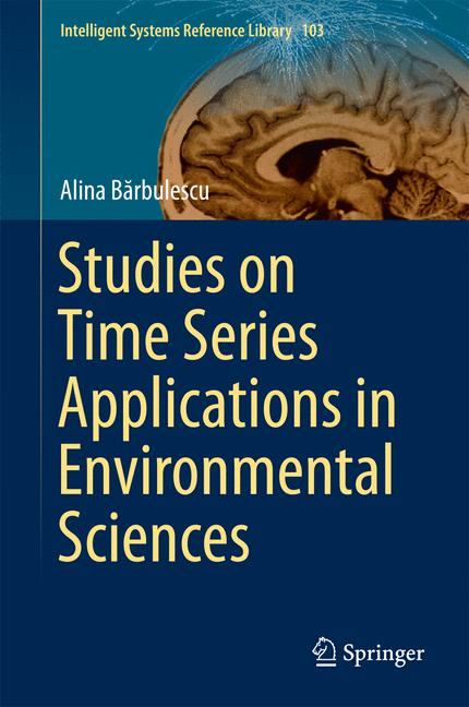 Cover of 'Studies on Time Series Applications in Environmental Sciences'