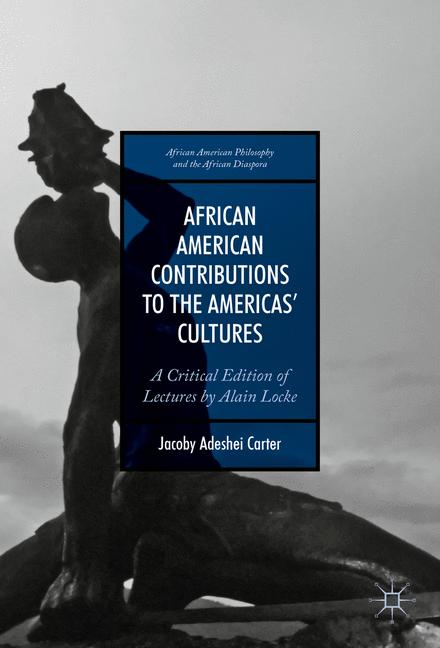 Cover of 'African American Contributions to the Americas' Cultures'