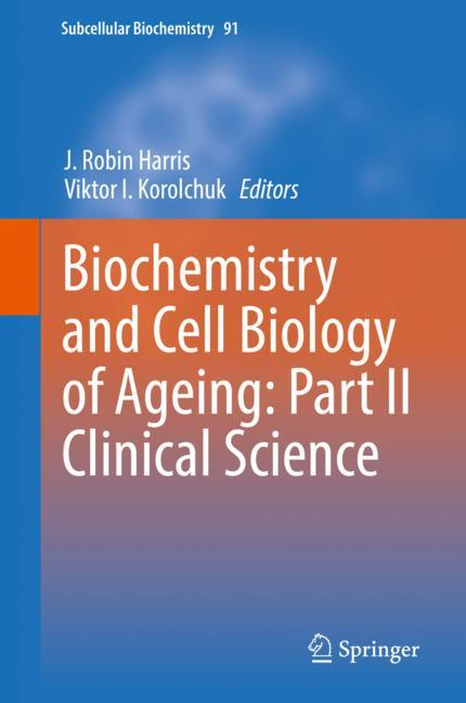 Cover of 'Biochemistry and Cell Biology of Ageing: Part II Clinical Science'