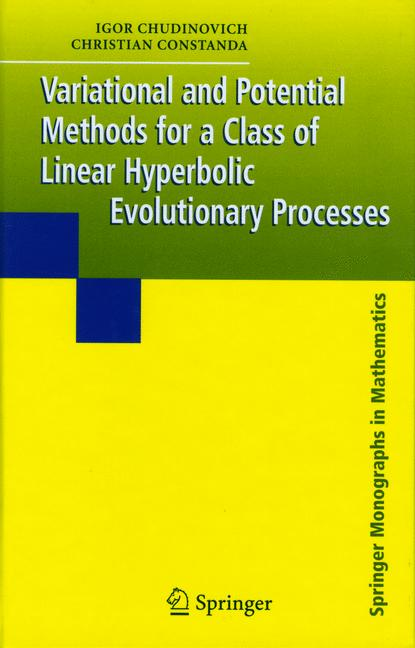 Cover of 'Variational and Potential Methods for a Class of Linear Hyperbolic Evolutionary Processes'